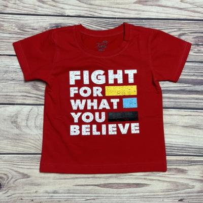 ÁO THUN IN CHỮ FIGHT FOR WHAT YOU BELIEVE, SIZE 1-8, 9-14
